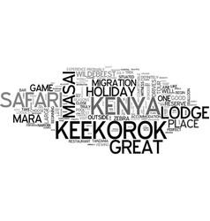 A kenya safari holiday in the masai mara is vector
