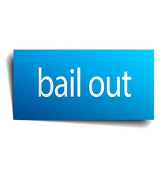 Bail out blue square isolated paper sign on white vector