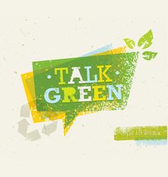 talk green eco speech bubble on organic paper vector image vector image