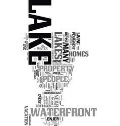 Would you like to live near a lake text word vector