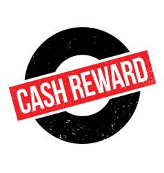 Cash reward rubber stamp vector