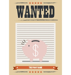 Wanted piggy bank poster vector