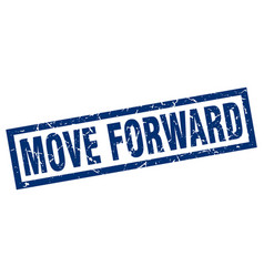 Square grunge blue move forward stamp vector