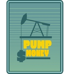 Oil pump and dollar icons motivation text vector