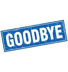 Goodbye blue square grunge stamp on white vector
