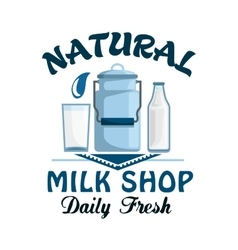 Natural milk fresh farm dairy drink badge vector