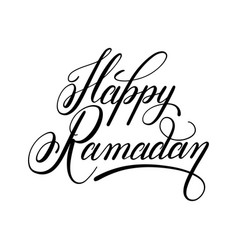 Happy ramadan calligraphy handwritten lettering vector