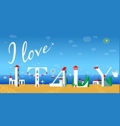 I love italy white buildings on the beach vector