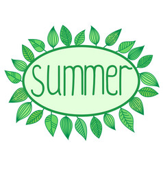 Summer sign with leaves around oval frame vector