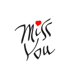 Miss you text with heart symbol vector