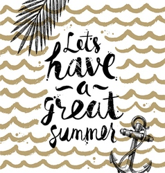 Lets have a great summer vector image