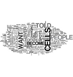 A leopard changed its spots text word cloud vector