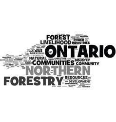 Forestry communities in northern ontario text vector