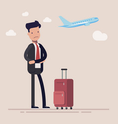 businessman or manager missed a plane man was vector image vector image