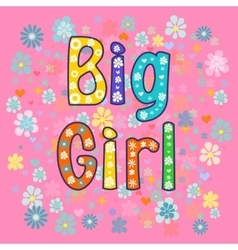 big Girl Greeting card vector image vector image