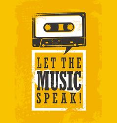 Let the music speak vector