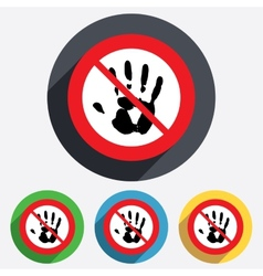 Do not touch Hand print sign icon Stop symbol vector image