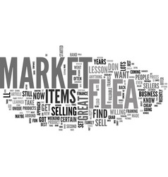 A lesson at the flea market text word cloud vector