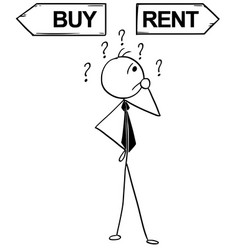 cartoon of business man doing buy or rent decision vector image