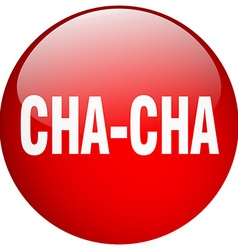 Cha-cha red round gel isolated push button vector