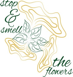 Smell the roses vector