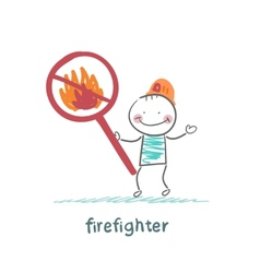 fireman holding the sign ban on fire vector image