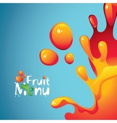 fruit menu and drops and splashes fresh juices vector image