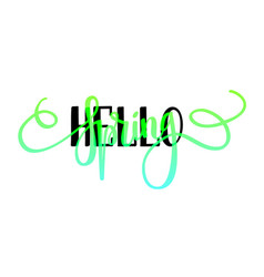 hello spring lettering design layout vector image vector image