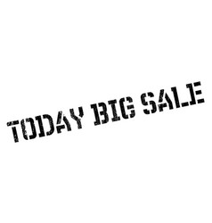 Today big sale rubber stamp vector