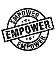Empower round grunge black stamp vector