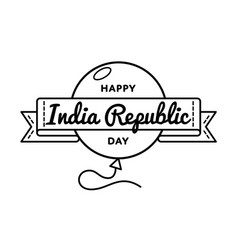 happy india republic day greeting emblem vector image vector image