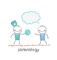 somnology gives the patient pill vector image vector image