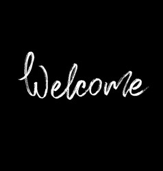 Welcome modern brush calligraphy vector