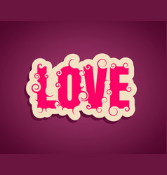 Lettering with word love vector