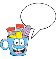 Cartoon pencil cup with a caption balloon vector image vector image