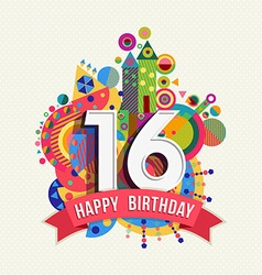Happy birthday 16 year greeting card poster color vector