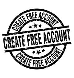 Create free account round grunge black stamp vector