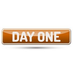 Day one - abstract beautiful button with text vector