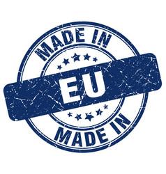 Made in eu blue grunge round stamp vector