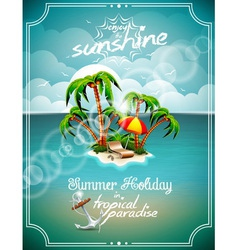 Summer holiday with paradise island vector