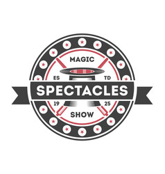 magic show vintage isolated label vector image vector image