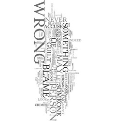 Wrong blames can kill a life text word cloud vector