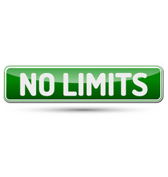 No limits - abstract beautiful button with text vector