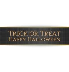 Happy Halloween Trick or Treat Ribbon vector image vector image