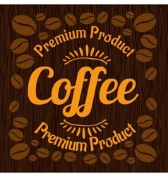 Vintage retro coffee badge on wooden panel vector