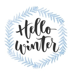 Hello winter hand written inscription vector image