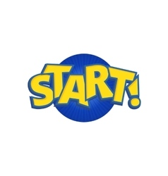 Start phrases written in a cartoon game vector