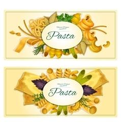 Pasta banners of macaroni spaghetti vector