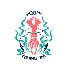 Fishing trip sporting symbol with squid vector