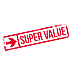 super value rubber stamp vector image vector image